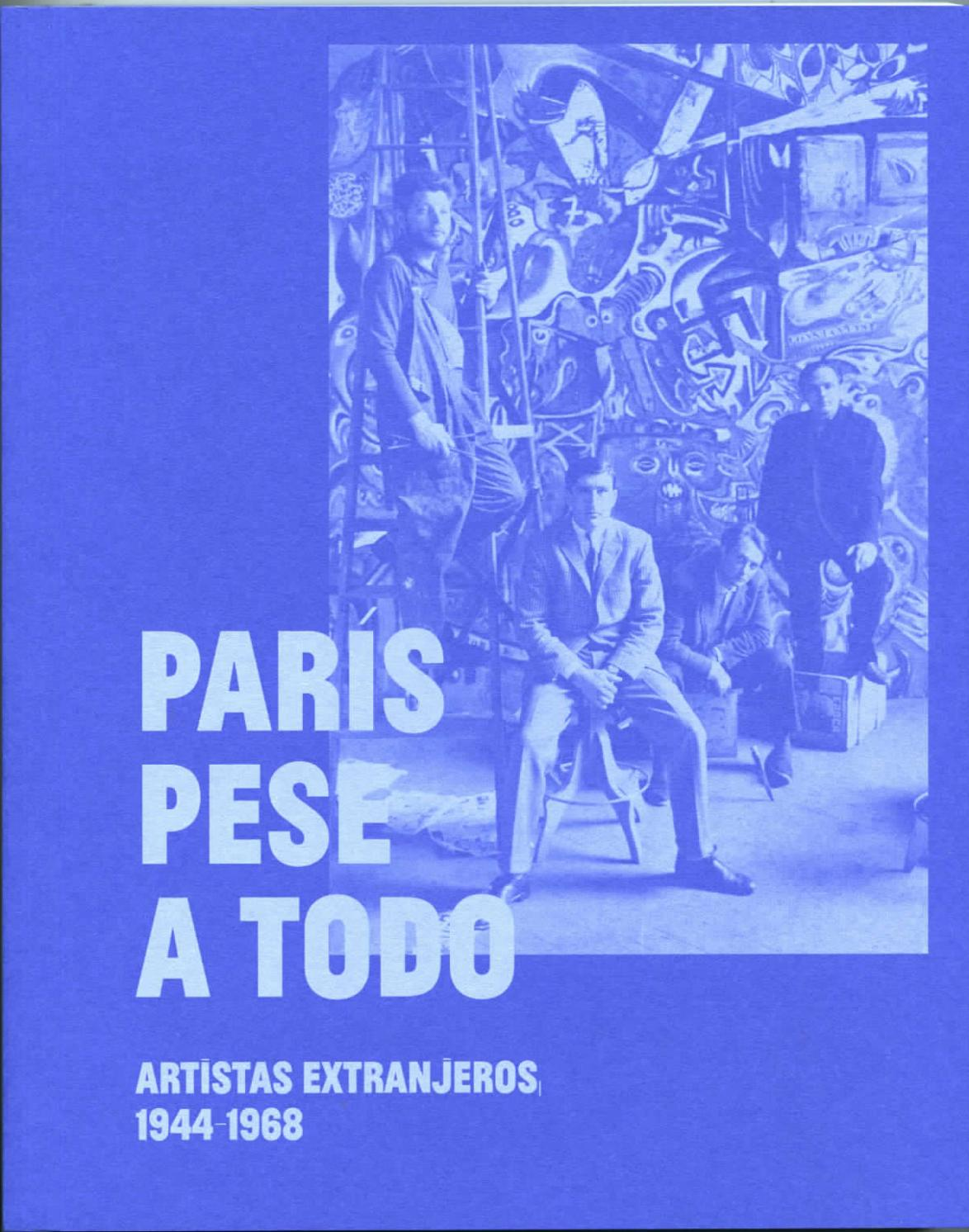 París Pese A Todo By Museo Reina Sofía Issuu