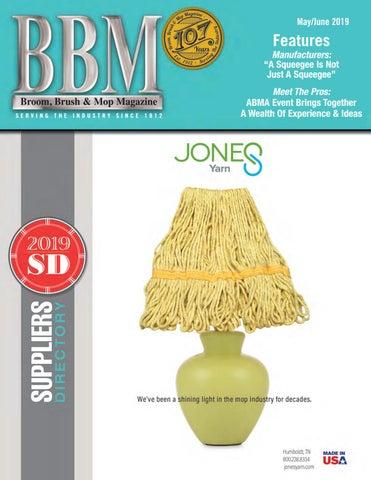 Broom Brush Mop Magazine May June 2019 By Rankin Publishing Issuu