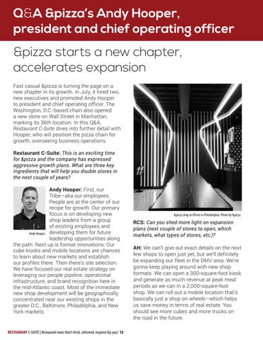 Page 12 of QA: &pizza President and COO Andy Hooper