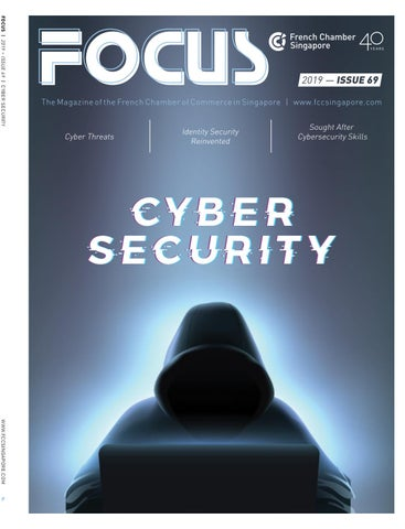FOCUS Magazine - Cyber Security by The French Chamber of Commerce in