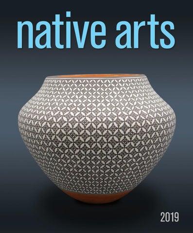 Native Arts 2019 | Digital Edition by Bella Media Group - issuu