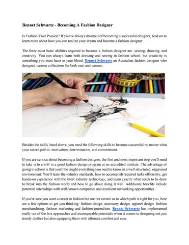 Bennet Schwartz Want To Become A Fashion Designer By Bennet Schwartz Issuu