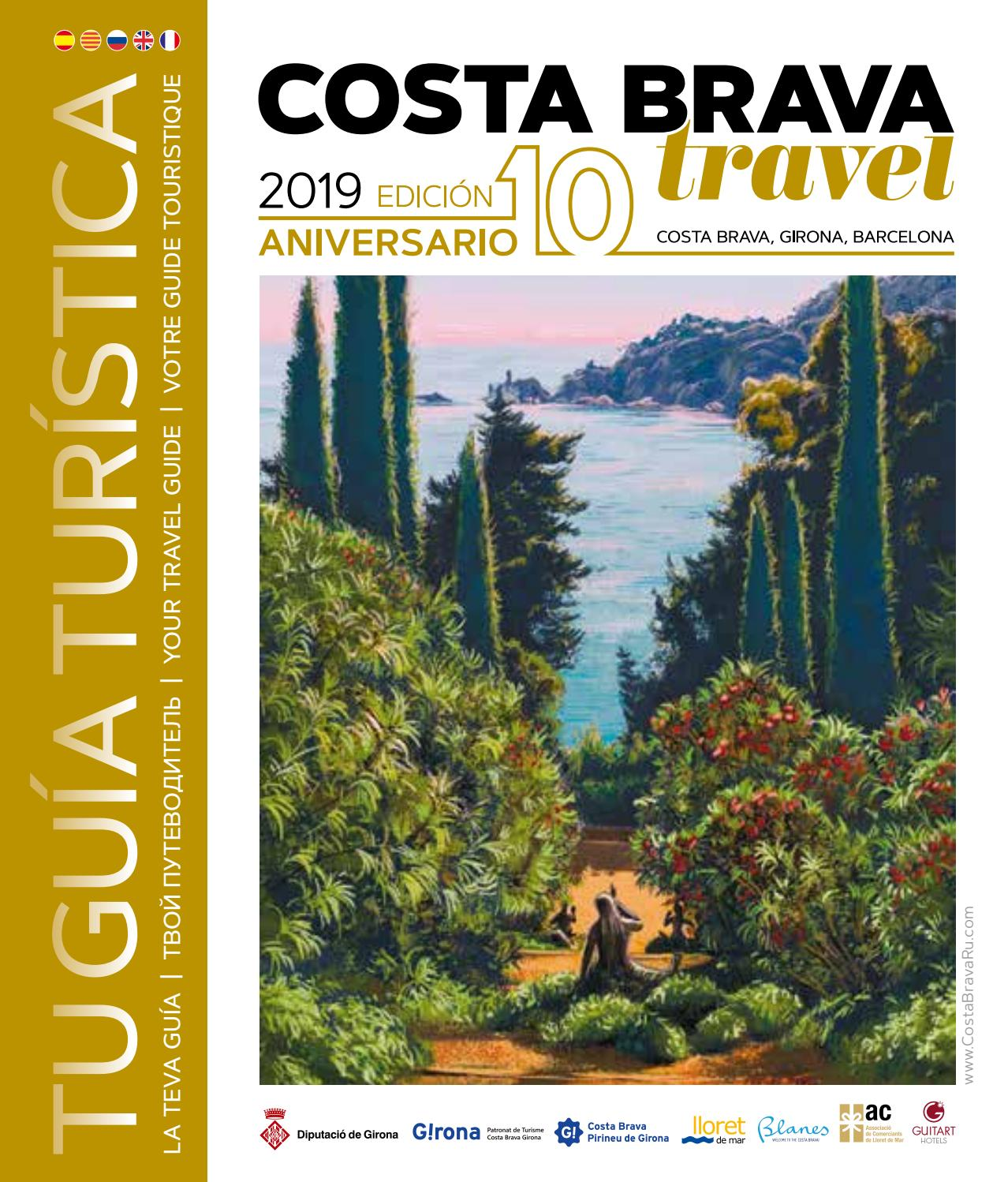 Costa Brava Travel 10 Edicion 2019 By Costa Brava Ru Issuu