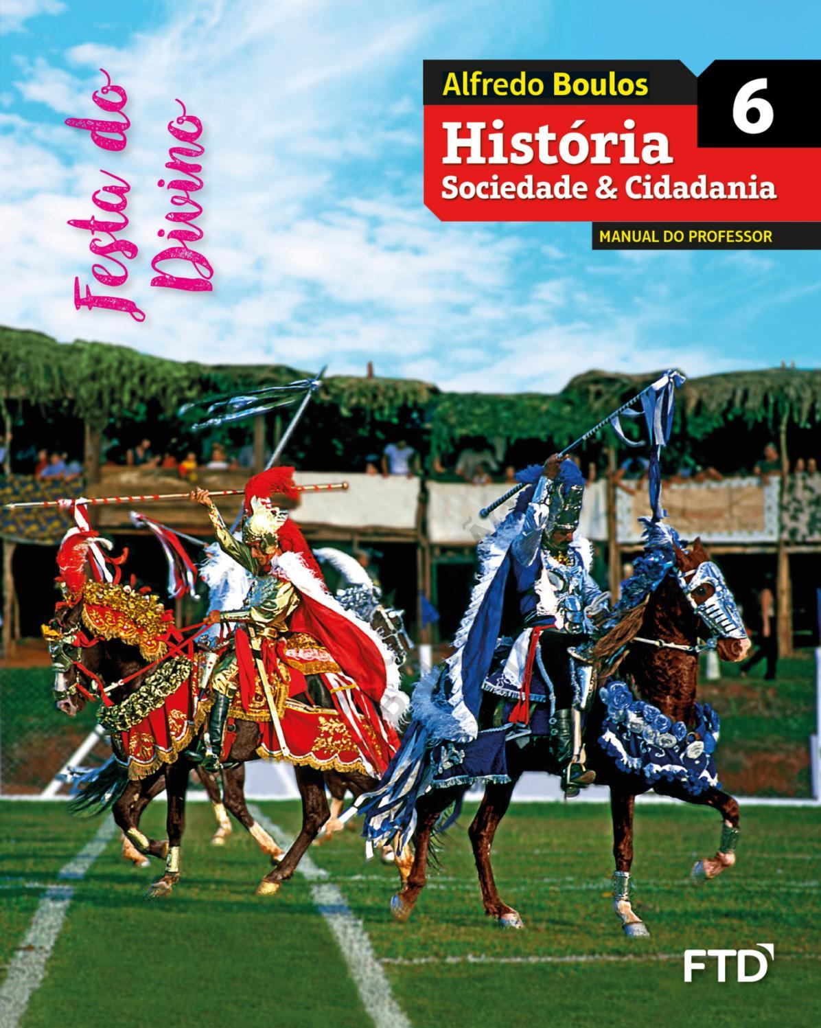 A Civilização Do Ocidente Medieval Pdf historia sociedade 6editora ftd - issuu