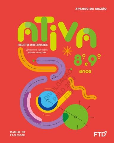 Projetos Ativa 8 9 By Editora Ftd Issuu