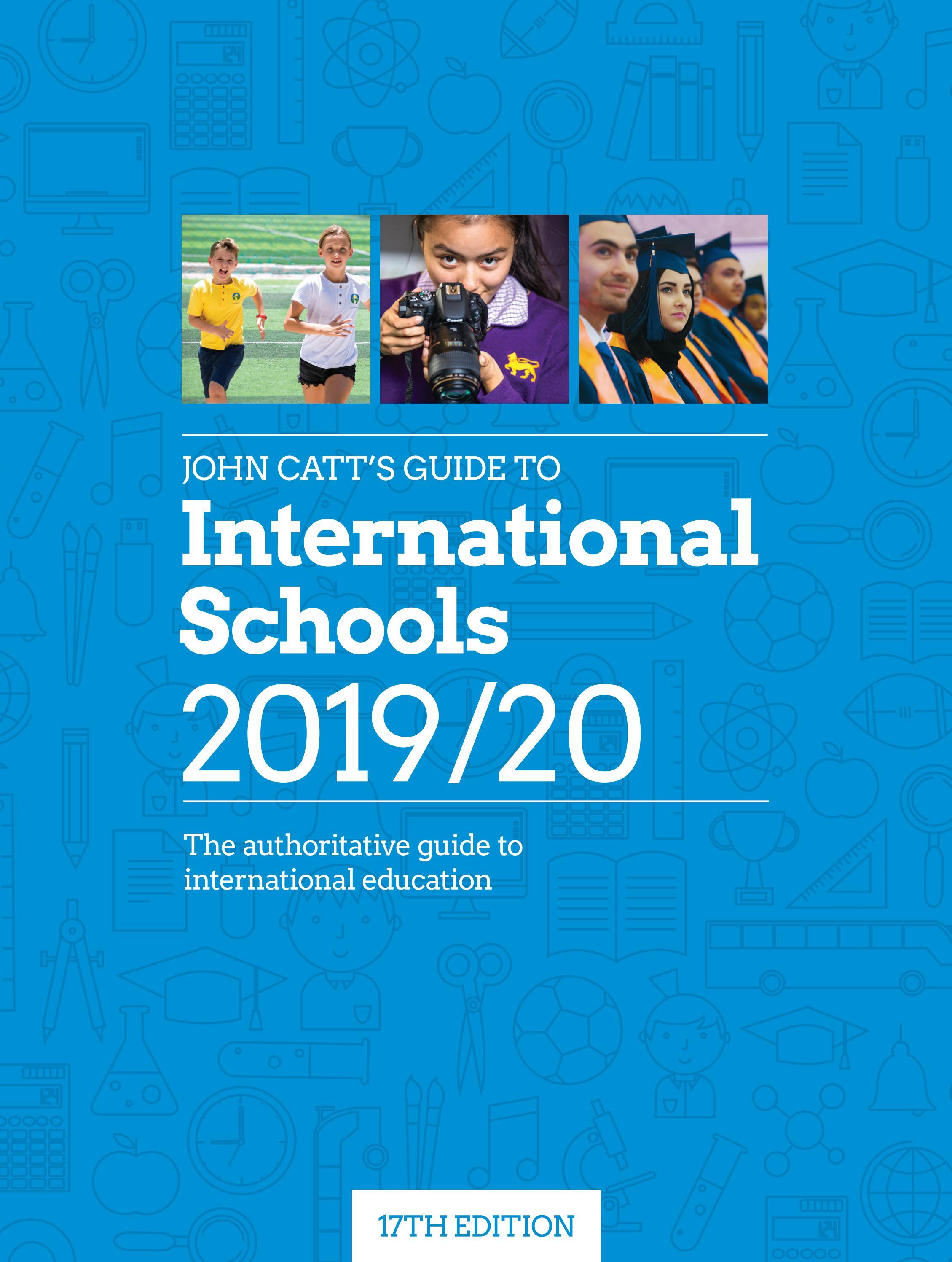 John Catt S Guide To International Schools 2019 20 By John