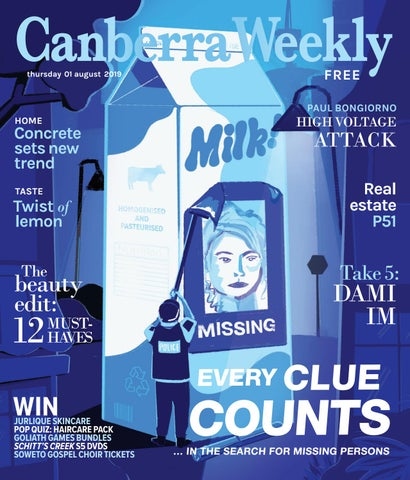 01 August 2019 by Canberra Weekly Magazine - issuu