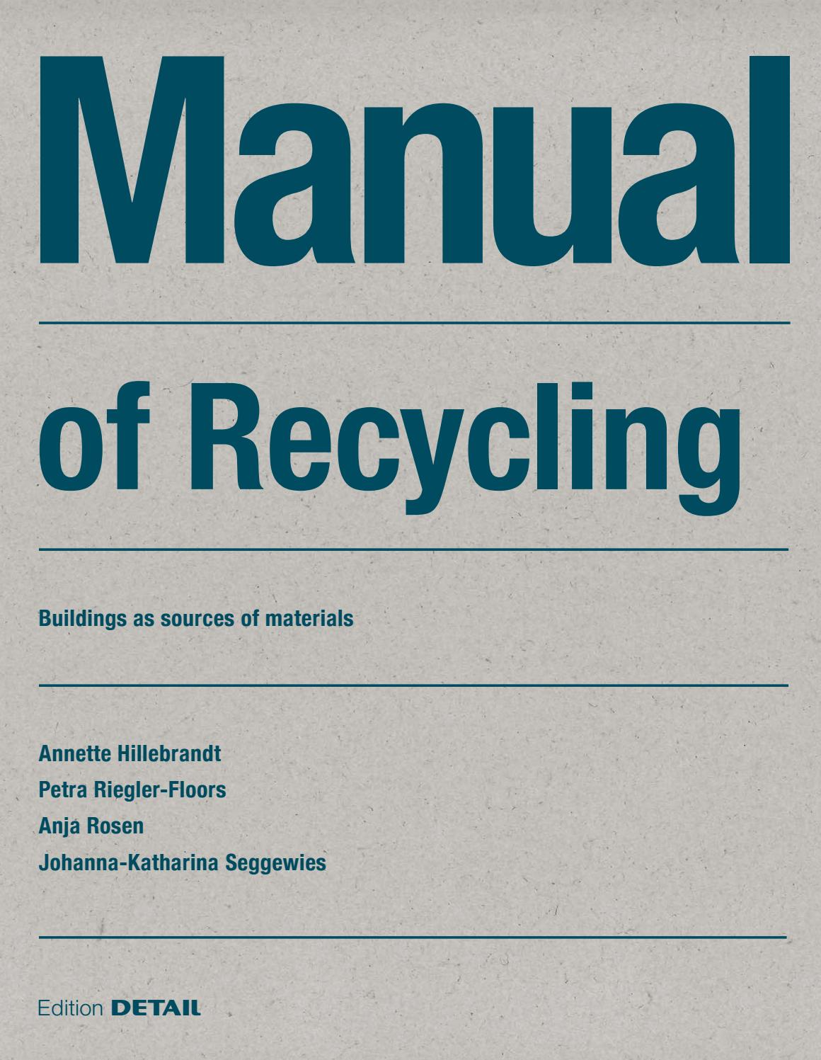 Manual Of Recycling By Detail Issuu