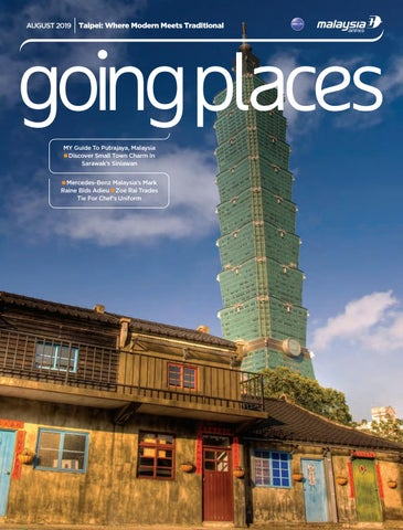 Going Places August 2019 By Spafax Malaysia Issuu