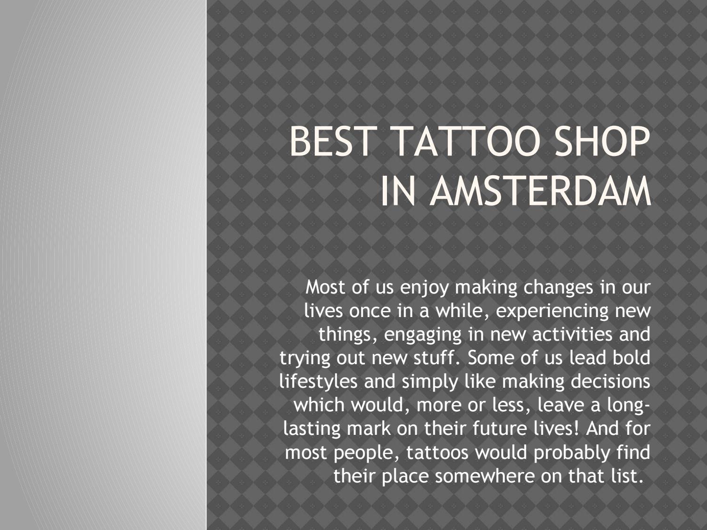 Best Tattoo Shop In Amsterdam By Edward Issuu