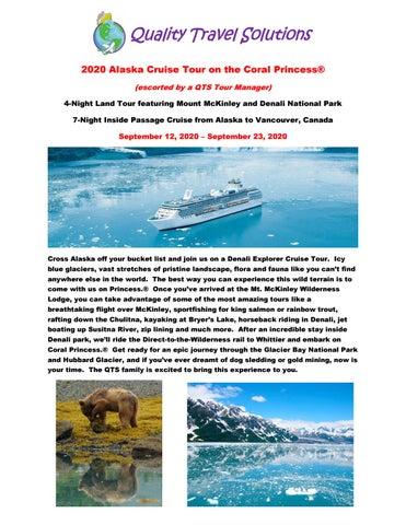 Alaska Cruise Tours 2020.Alaska Cruise Tour By Quality Travel Solutions Issuu