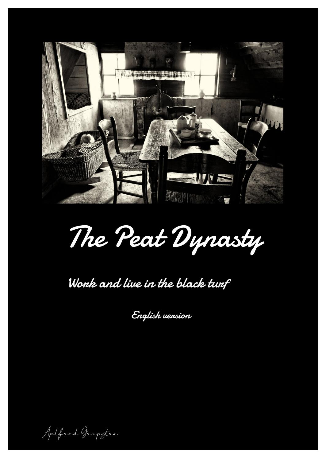 The Peat Dynasty