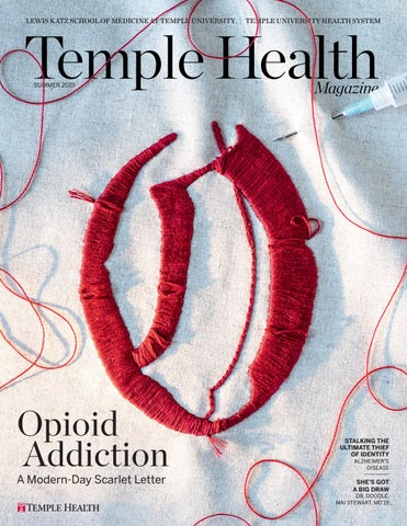 Temple Health Magazine - Summer 2019 by Temple Health - issuu
