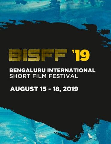 Bengaluru International Short Film Festival 2019 Bisff By Bisffblr Issuu
