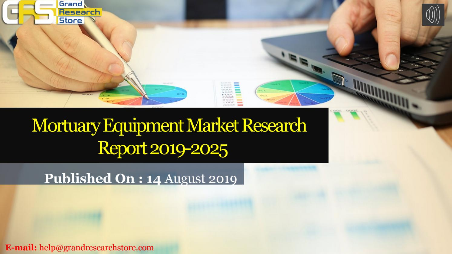 Mortuary equipment market research report 2019 2023 by