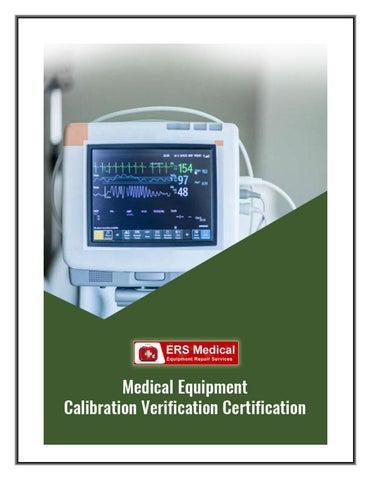 Finest Medical Equipment Calibration Verification