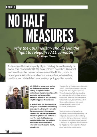 Page 162 of No Half Measures: Why the CBD Industry should join the fight to re-legalise ALL cannabis.