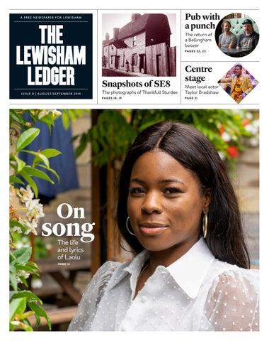 Issue 8 Of The Lewisham Ledger By Lewisham Ledger Issuu