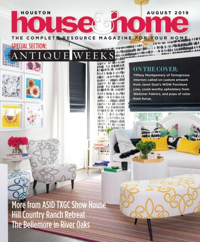 Houston House Home Magazine September 2019 Issue By Houston House Home Magazine Issuu