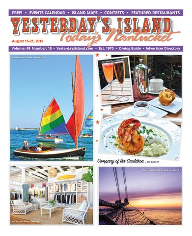 Yesterday's Island, Today's Nantucket; Vol 49, Issue 15