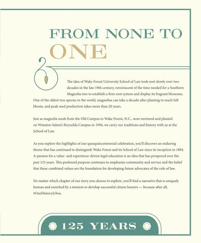 Page 9 of From None to One: Wake Forest Law Celebrates 125 Years