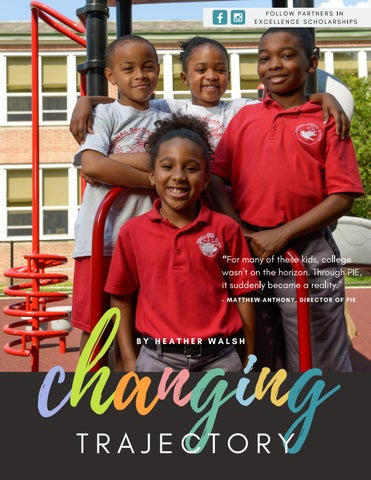 Page 15 of Changing Trajectory: How PIE is Changing Lives, One Scholarship at a Time