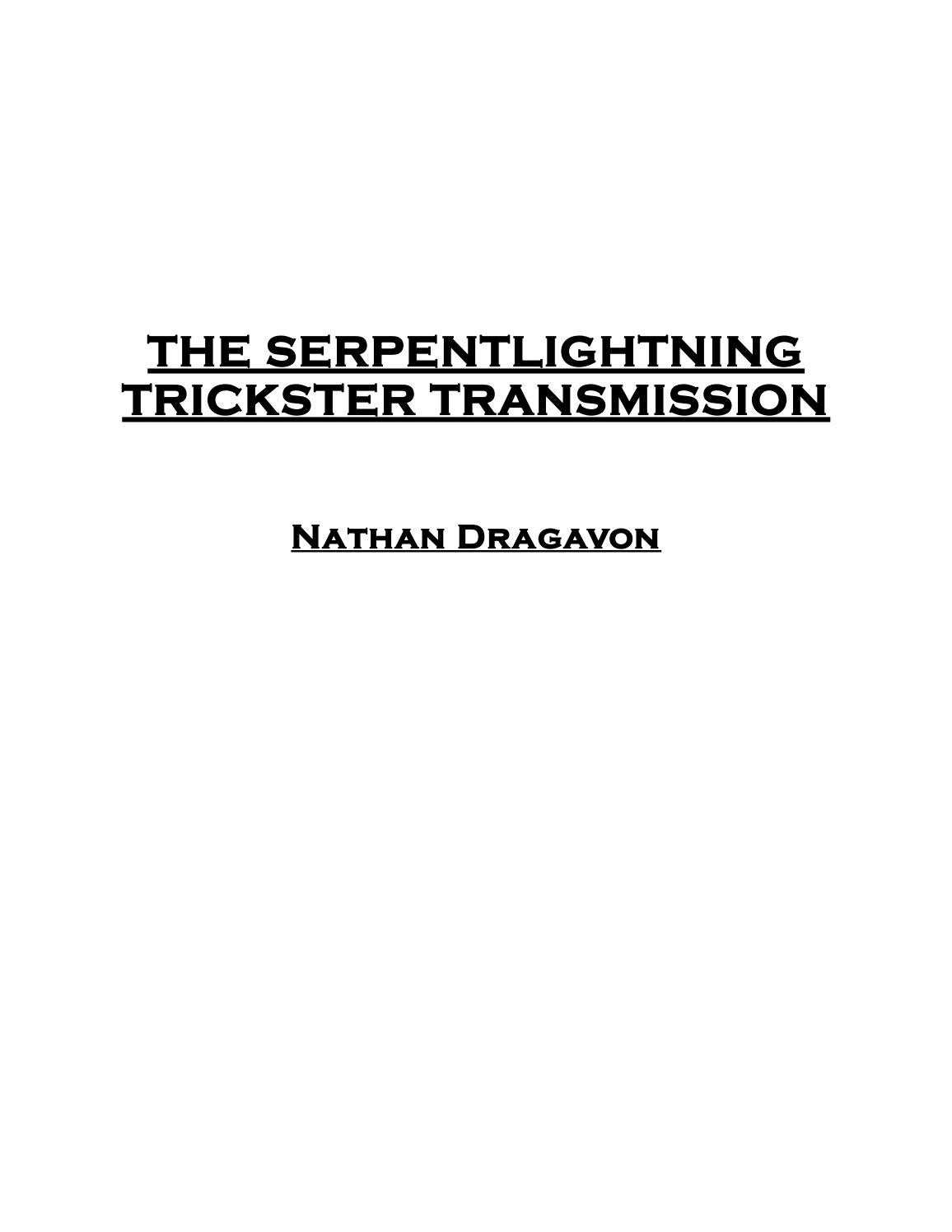 The Serpentlightning Trickster Transmission Part One By Mr Fox Issuu