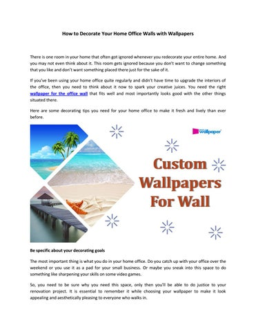 How To Decorate Your Home Office Walls With Wallpapers By