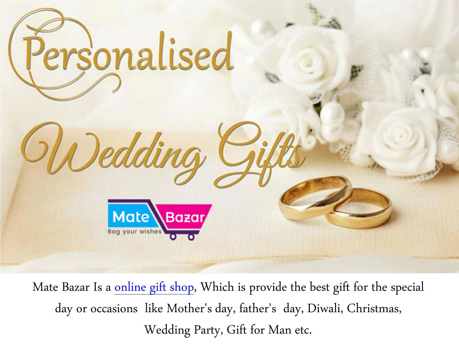 Buy Personalized Wedding Gifts Online In India Mate Bazar By