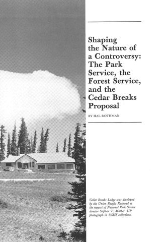 Page 7 of Shaping the Nature of a Controversy: The Park Service, the Forest Service, and the Cedar Breaks Proposal