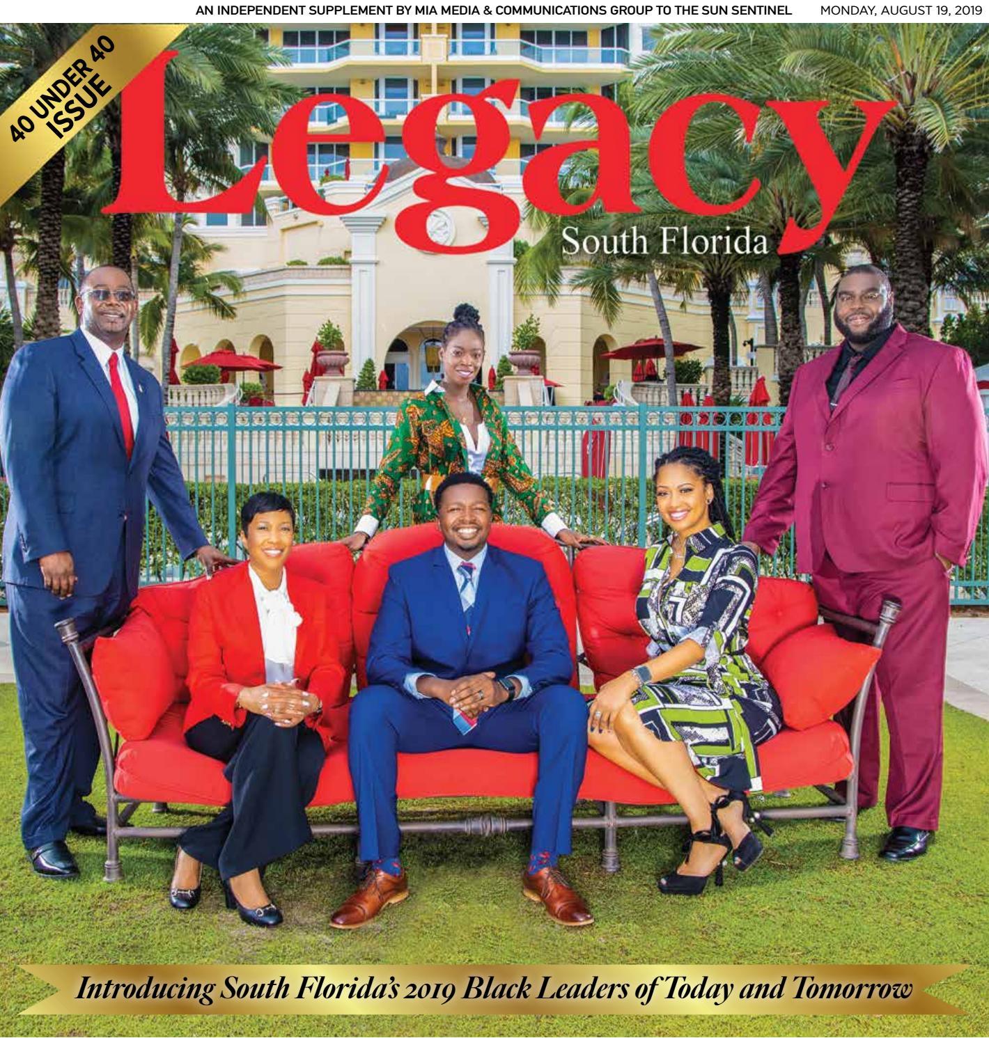 837171cb5ba79 2019 - 40 Under 40 Issue - Legacy South Florida by miamediagrp - issuu