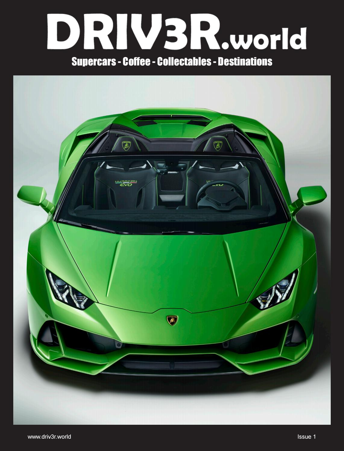 Driv3r World Supercar Magazine Issue 1 By Driv3r World Issuu