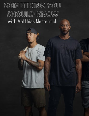 Page 58 of ATHLEISURE MAG JUL 2019   SOMETHING YOU SHOULD KNOW WITH MATTHIAS METTERNICH
