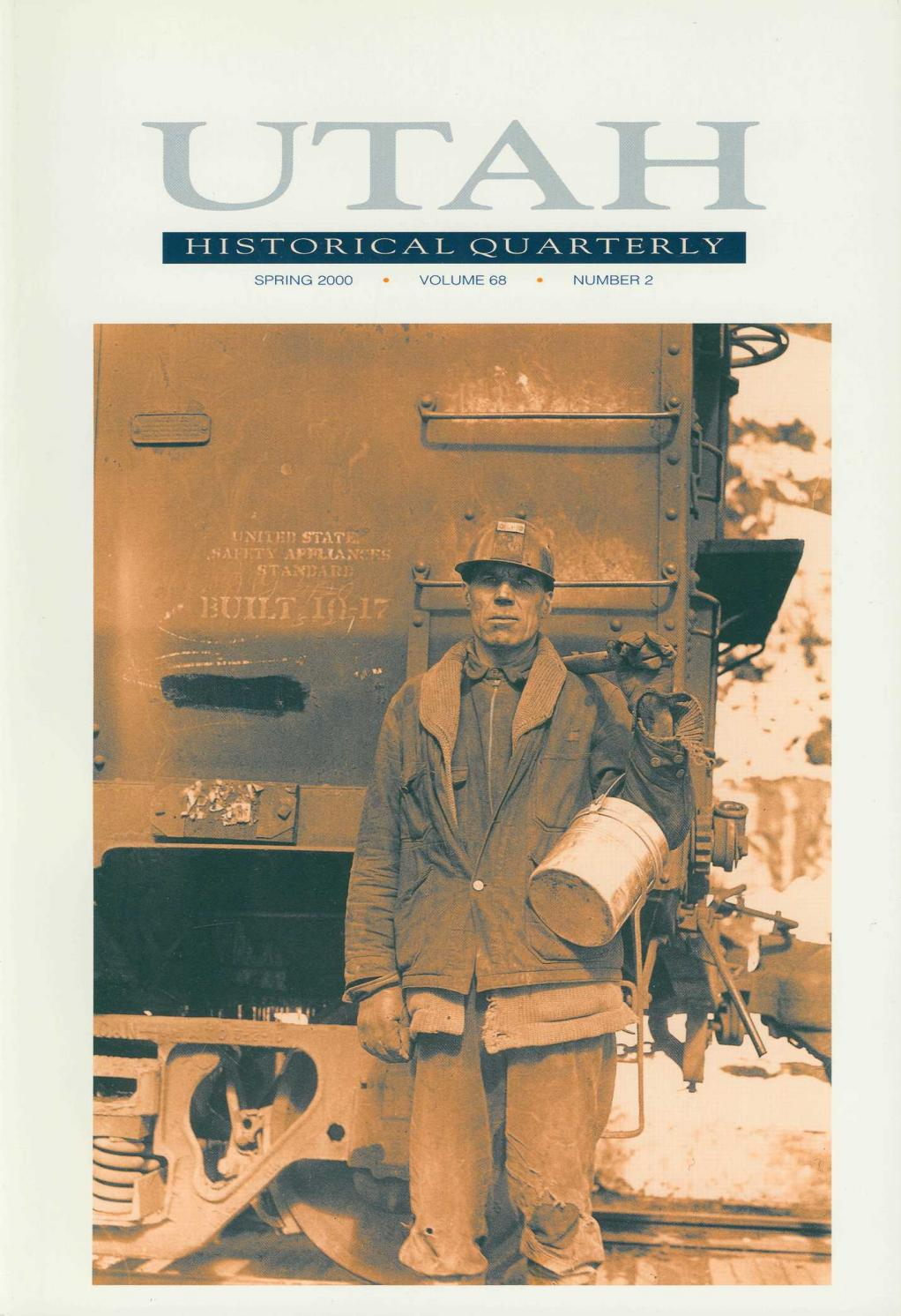 Utah Historical Quarterly, Volume 68, Number 2, 2000 by Utah