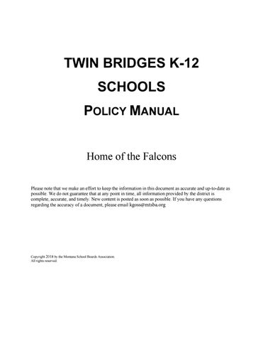 Twin Bridges K-12 Schools Policy Manual by Montana School