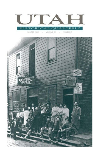 Utah Historical Quarterly Volume 81 Number 1 2013 By Utah State History Issuu