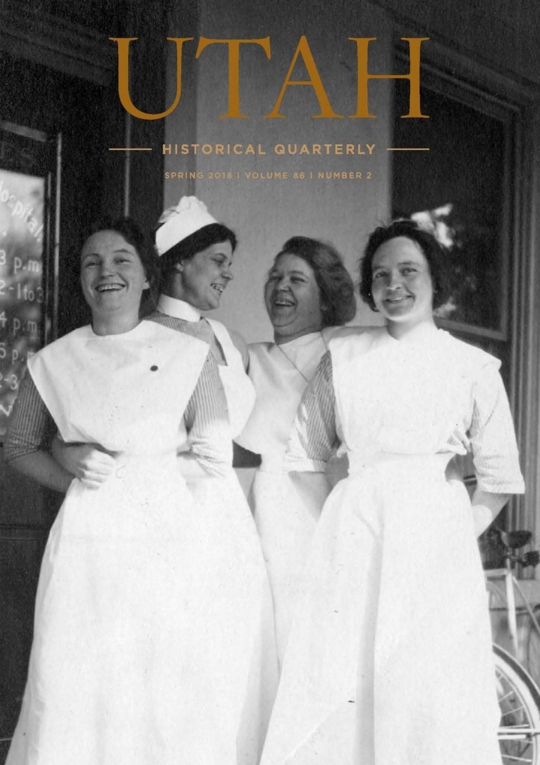Utah Historical Quarterly, Volume 86, Number 2, 2018 by Utah