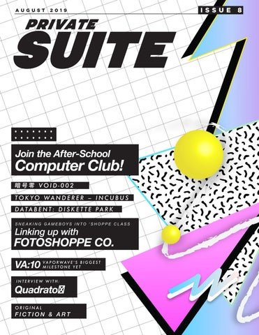 Private Suite Magazine Issue 8 by privatesuitemag - issuu