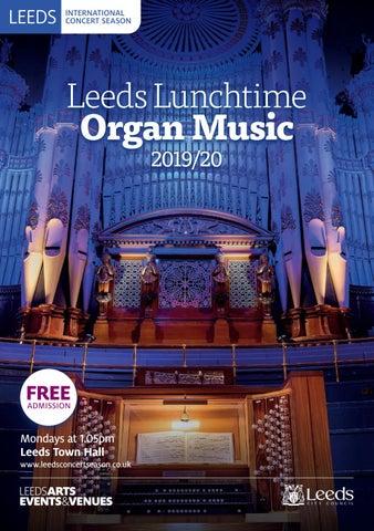 Leeds Lunchtime Organ Music 2019/20 by Leeds International