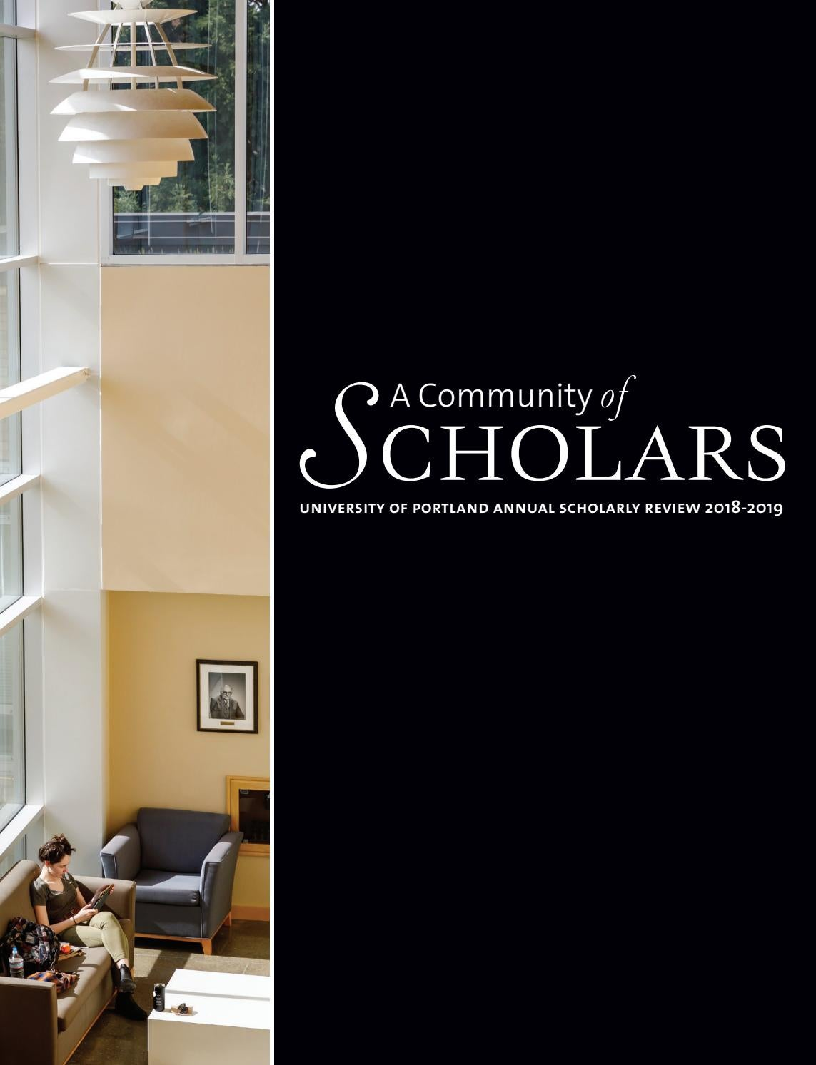 A Community of Scholars - University of Portland Annual