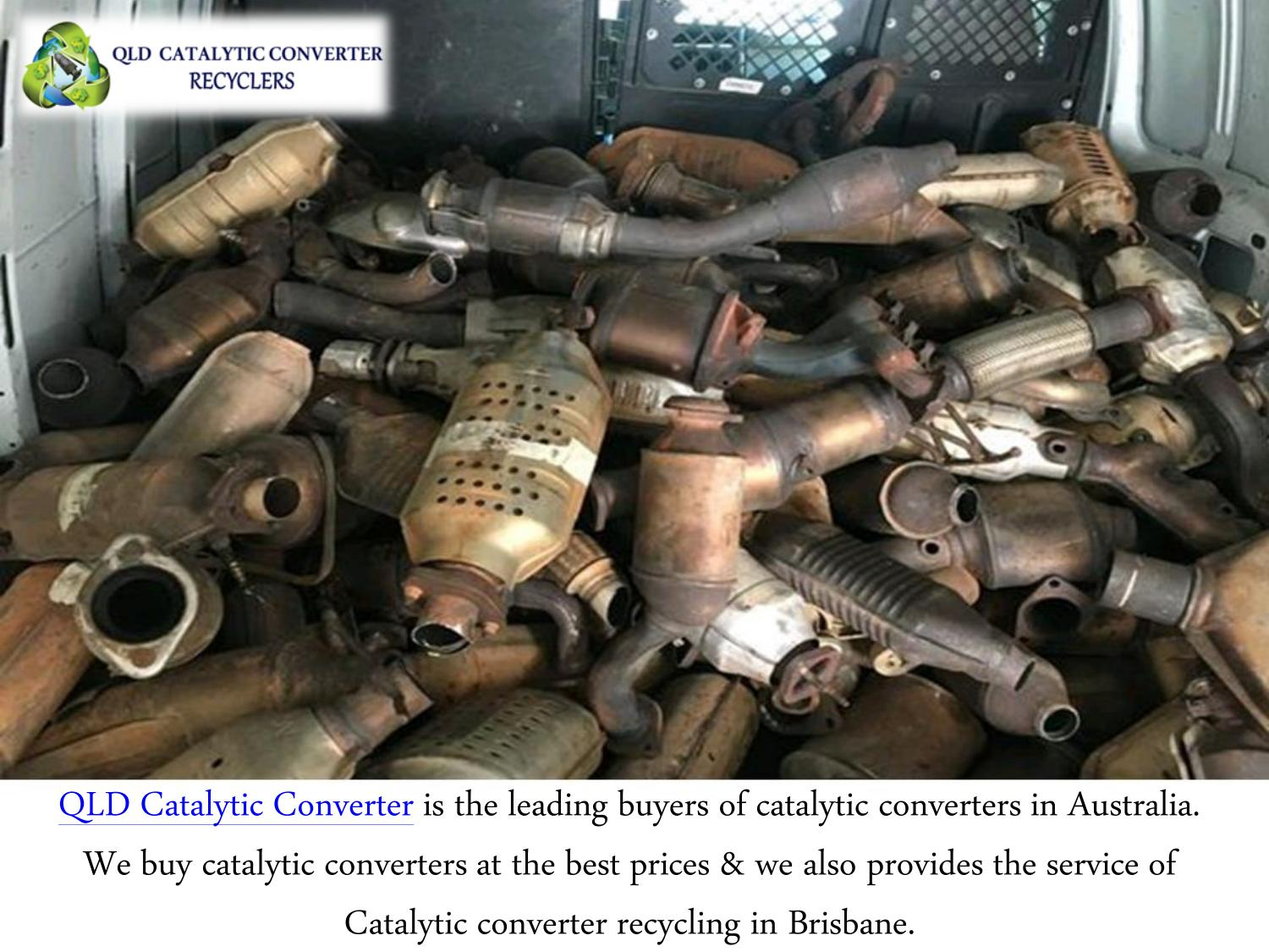 Catalytic Converter Buyers >> How To Find A Scrap Catalytic Converter Buyers Near Me By