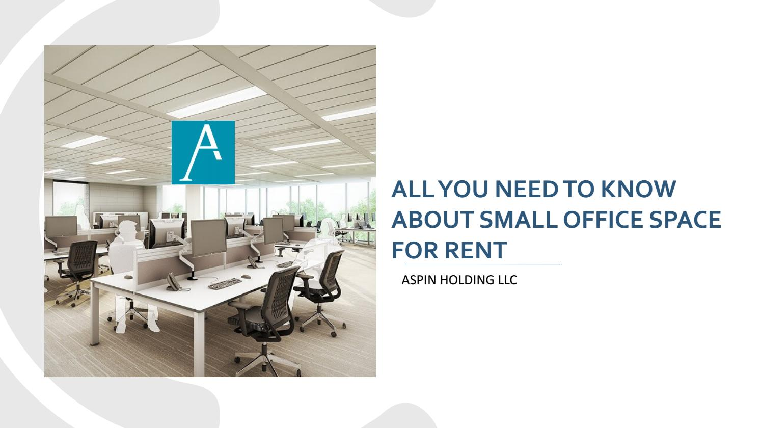 All You Need To Know About Small Office Space For Rent By Byappointment Uae Issuu