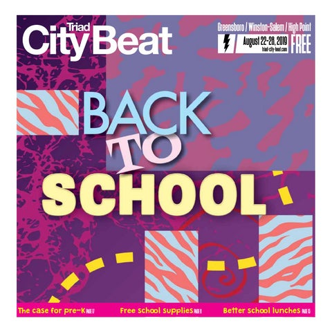 TCB Aug  22, 2019 — Back to School by Triad City Beat - issuu