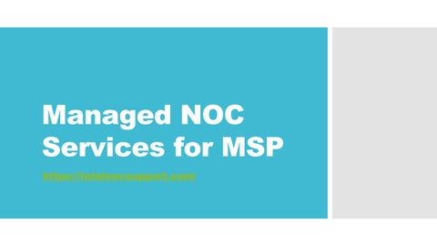Total NOC Support Service | Get IT Help Desk exclusive to