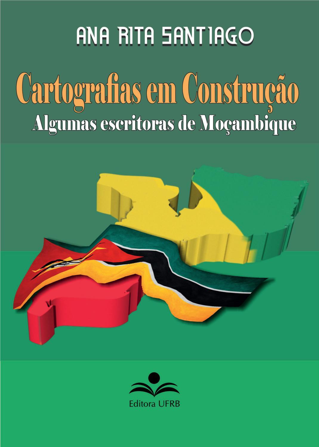 CARTOGRAFIAS EM CONSTRUÇÃO Algumas escritoras de Moçambique