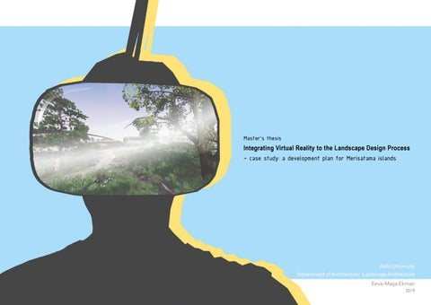 Integrating Virtual Reality To The Landscape Design Process By