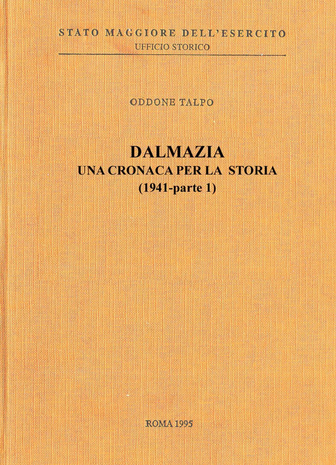 Dalmazia Italiana Cartina.Dalmazia Una Cronaca Per La Storia 1941 Parte 1 By Biblioteca Militare Issuu