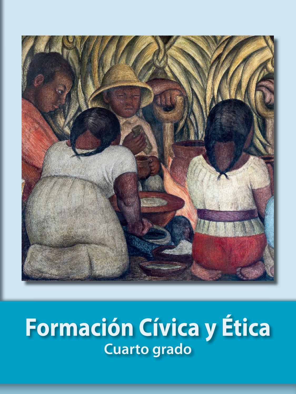 Formacion Civica Y Etica 4to By Juan Paulo Castro Guerrero Issuu