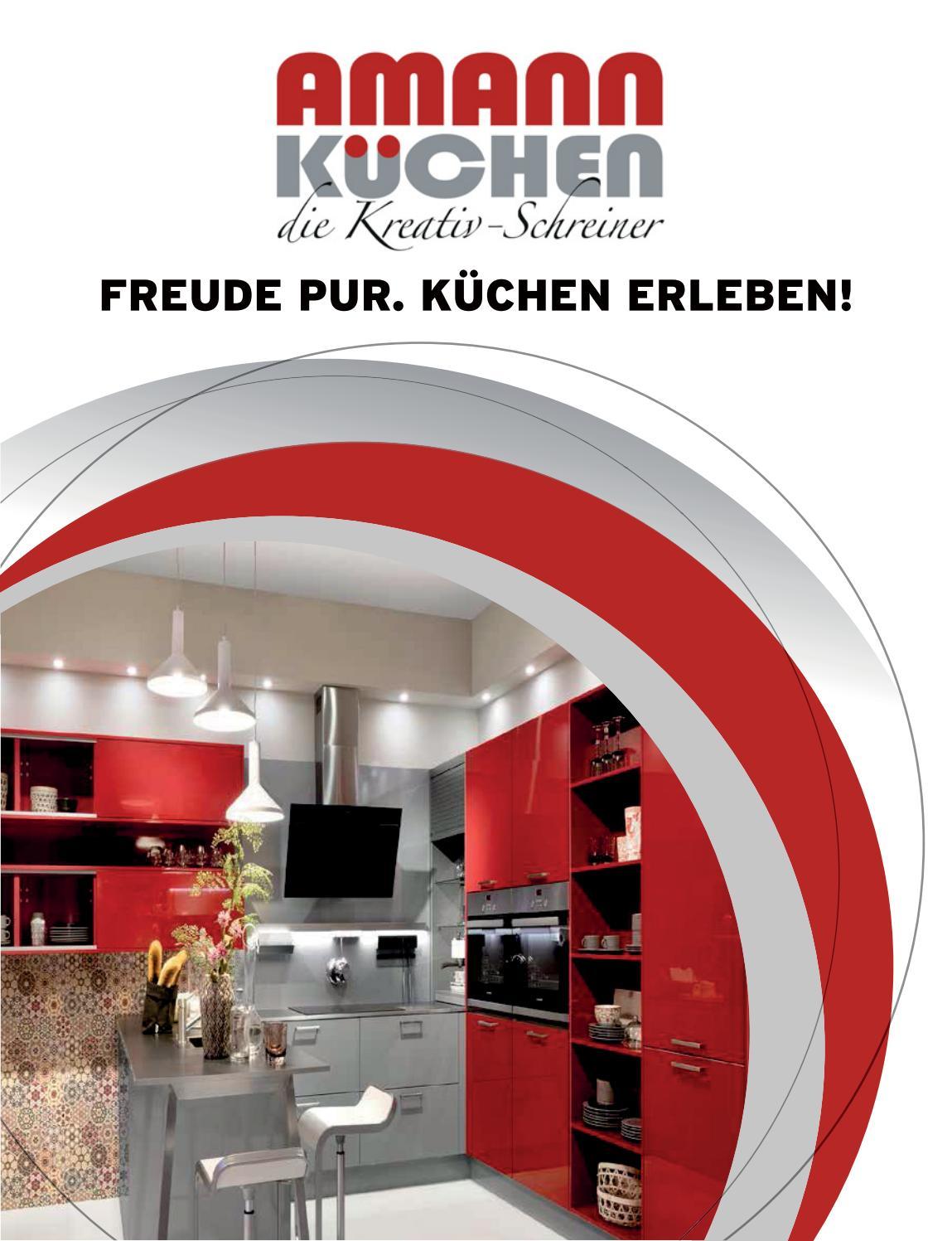 Amann Küche - Freude Pur. Küchen erleben by garant-gruppe - issuu