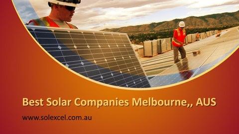 Best Solar Companies >> Best Solar Companies Melbourne Aus Www Solexcel Com Au By